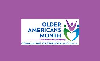 Older Americans Month 2021
